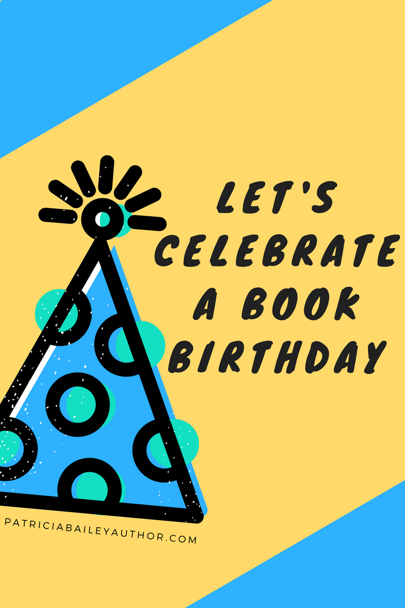 Happy Book Birthday | www.patriciabaileyauthor.com