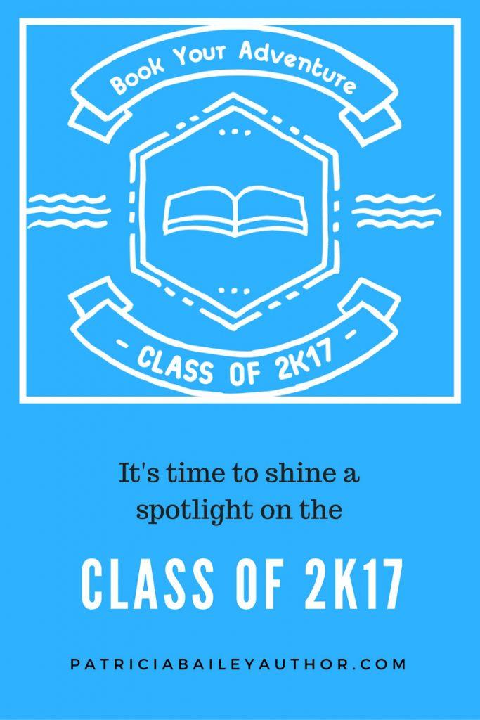 Class of 2k17 Books | PatriciaBaileyAuthor.com